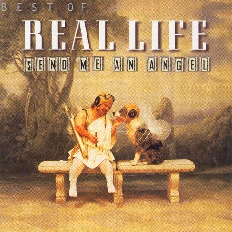 BEST OF REAL LIFE-SEND ME AN ANGEL