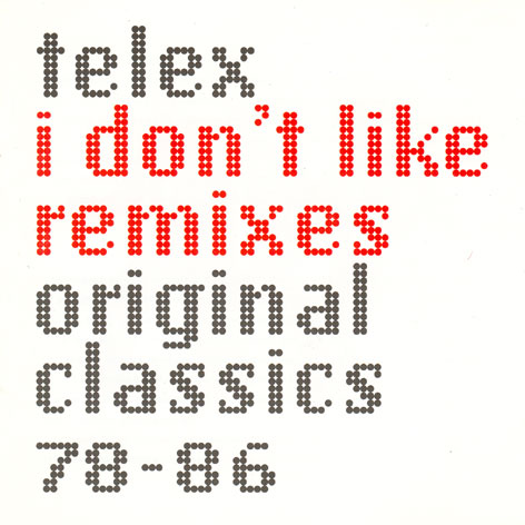 I DON'T LIKE REMIXES ...